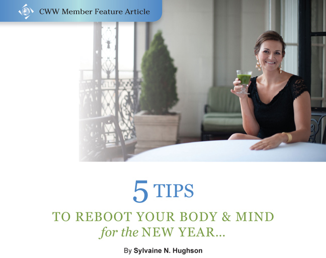 5 Tips to Reboot Your Body & Mind for the New Year